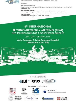 6TH INTERNATIONAL TECHNO-UROLOGY MEETING (TUM) 2018 – Orbassano, San Lugi Gonzaga Hospital, 24th-26th January, 2018