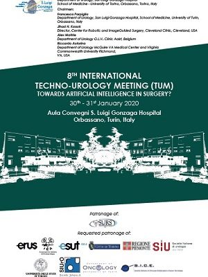 8th Techno-Urology Meeting (TUM) – Orbassano, San Luigi Gonzaga Hospital, January 30th, 31st  2020