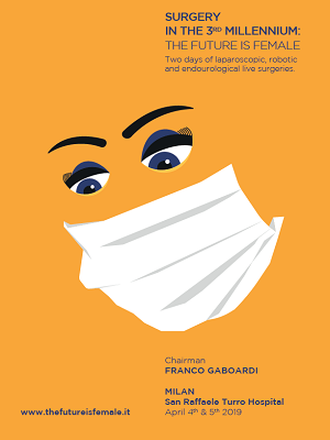 Surgery in the 3rd Millennium: the Future is Female – Milan, San Raffaele Turro Hospital, April 4th & 5th, 2019