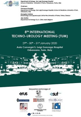 8th Techno-Urology Meeting (TUM) – Orbassano, San Luigi Gonzaga Hospital, January 29th ,30th, 31st  2020
