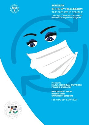 SURGERY IN THE 3RD MILLENNIUM: THE FUTURE IS FEMALE – Barcelona, Hospital Clinic University of Barcelona, February 25th & 26th, 2021