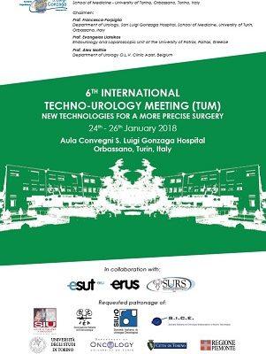 6TH INTERNATIONAL TECHNO-UROLOGY MEETING (TUM) 2018 – Orbassano, San Lugi Gonzaga Hospital, 24th-26th January, 2018