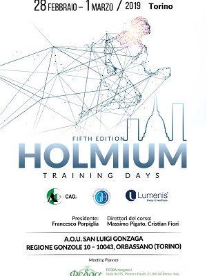 Fifth Edition HOLMIUM Training Days, A.O.U. San Luigi Gonzaga Orbassano (Torino), 28 febbraio-1 marzo 2019