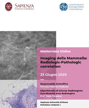 MASTERCLASS ONLINE Imaging della Mammella: Radiologic-Pathologic correlation, Roma, 23 giugno 2020