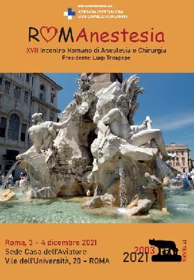 ROMANESTESIA – XVII INCONTRO ROMANO DI ANESTESIA E CHIRURGIA, ROMA, CASA DELL'AVIATORE 3-4 DICEMBRE 2021