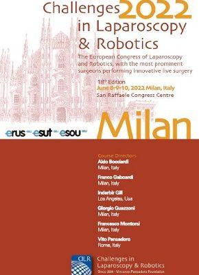 Challenges in Laparoscopy & Robotics, Milan, San Raffaele Congress Centre, 8th ,9th,10th June 2022